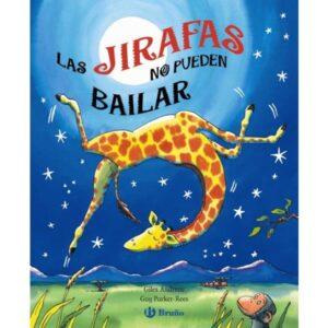 las-jirafas-no-pueden-bailar