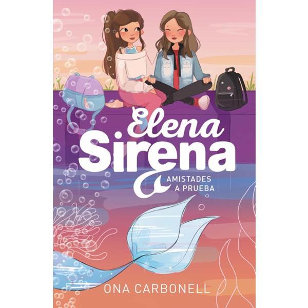 amistades-a-prueba-elena-sirena